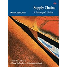Supply Chains: A Manager's Guide