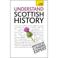 Understand Scottish History: Teach Yourself (Teach Yourself Educational)