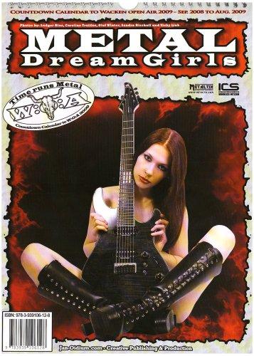 Metal Dream Girls Kalender: Countdown to Wacken Open Air 2009 - September 2008 to August 2009