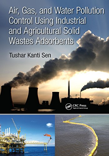 Water Air Gas - Air, Gas, and Water Pollution Control Using Industrial and Agricultural Solid Wastes Adsorbents