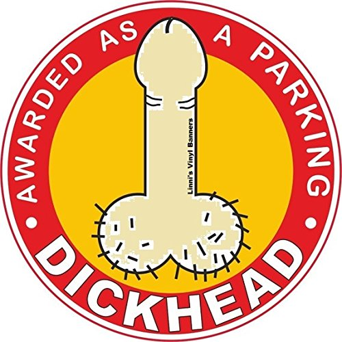 FOUR (4) Prank | I PARK LIKE A D!ckhead Sticker | AWARD | TROPHY | 100% PVC | Funny decal | Express your Anger !