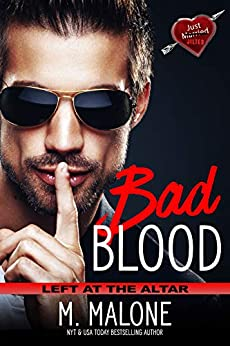 Bad Blood by M. Malone