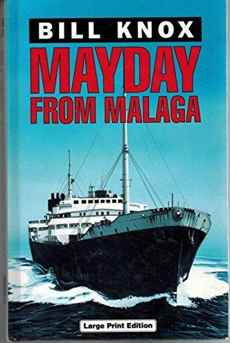 Mayday from Malaga by Bill Knox (1998-02-01)