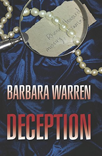 Deception: Missing ... Presumed Dead (When Darkness Falls Book 2) by [Warren, Barbara]