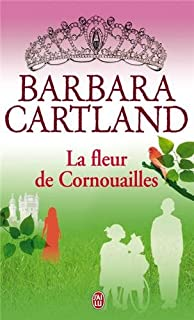 La fleur de Cornouailles, Cartland, Barbara