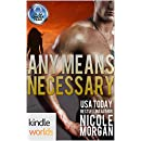 The Omega Team: Any Means Necessary (Kindle Worlds Novella)