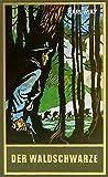 Der Waldschwarze, Band 44 der Gesammelten Werke (Karl Mays Gesammelte Werke)