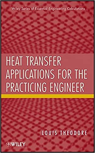 Book Heat Transfer Applications for the Practicing Engineer (Essential Engineering Calculations Series)