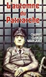 L'Automne du patriarche par Garcia Marquez