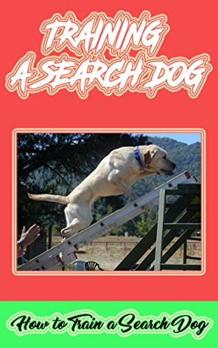 Training A Search Dog: How to Train a Search Dog by [Watkins, Eden]