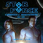 Star Force: Origin Series Box Set (9-12) | Aer-ki Jyr
