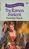 The Raven Sisters (A Candlelight Regency Special, No. 221)