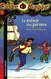 """Afficher """"La cabane magique Tresor des pirates (Le)"""""""