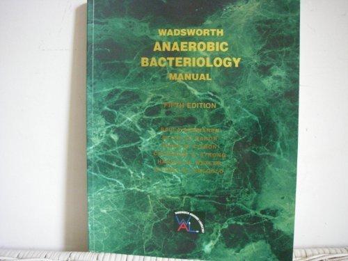 Wadsworth Anaerobic Bacteriology Manual