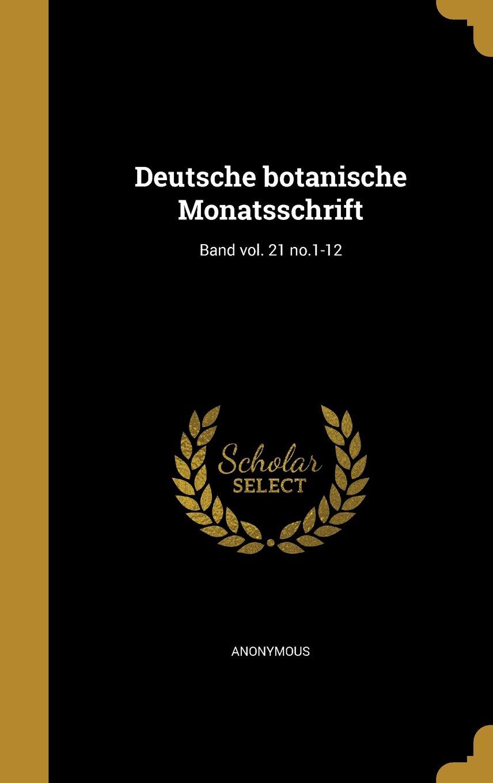 Read Online Deutsche Botanische Monatsschrift; Band Vol. 21 No.1-12 (German Edition) pdf epub