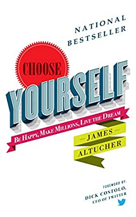 Choose yourself james altucher pdf