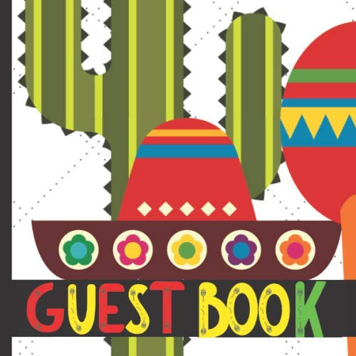 Guest Book: Mexican Theme Party Guest Book Includes Gift Tracker and Picture Memory Section (Mexican Fiesta Guest Books)