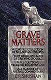 Grave Matters, E. R. Shushan, 0345364708