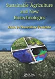 Sustainable Agriculture and New Biotechnologies, , 1439825041