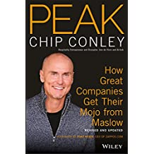 PEAK: How Great Companies Get Their Mojo from Maslow Revised and Updated