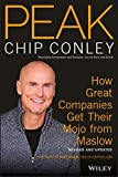 Peak: How Great Companies Get Their Mojo From Maslow, Revised and Updated
