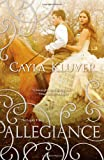 Allegiance (The Legacy Trilogy)