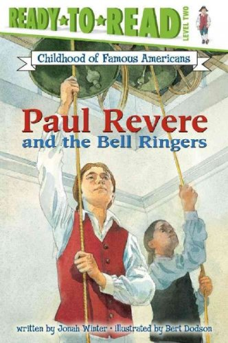[ Paul Revere and the Bell Ringers (Childhood of Famous Americans (Paperback)) By Winter, Jonah ( Author ) Paperback 2003 - Hood Ringer