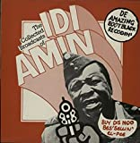 The Collected Broadcasts of Idi Amin