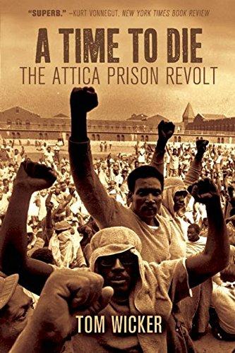 A Time to Die: The Attica Prison Revolt (Wicker Tom)