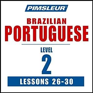 Pimsleur Portuguese (Brazilian) Level 2 Lessons 26-30 Speech