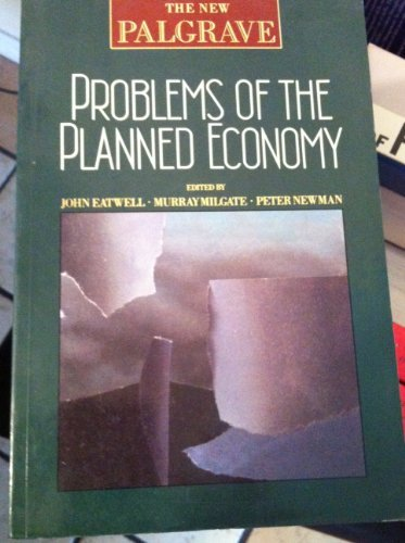 Problems of a Planned Economy, New Palgrave Series in Economics
