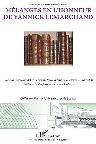 Lire un Melanges en l'Honneur de Yannick Lemarchand pdf