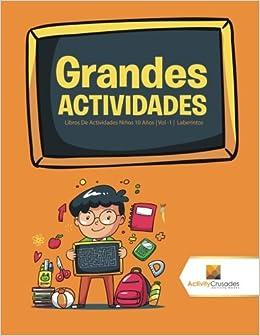 Grandes Actividades : Libros De Actividades Niños 10 Años | Vol -1 | Laberintos (Spanish Edition): Activity Crusades: 9780228222729: Amazon.com: Books