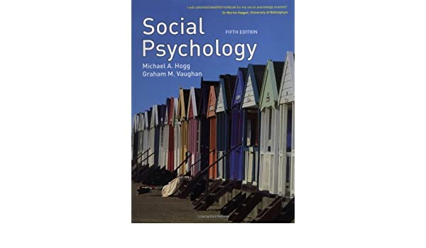 Amazon social psychology 9781405893640 michael a hogg amazon social psychology 9781405893640 michael a hogg graham m vaughan books fandeluxe Image collections