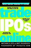 img - for Trade IPOs Online by Matthew D. Zito (2000-05-29) book / textbook / text book