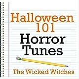 Halloween 101 - Horror Tunes