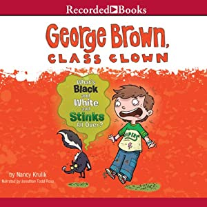 George Brown Class Clown: What's Black and White and Stinks All Over? Audiobook