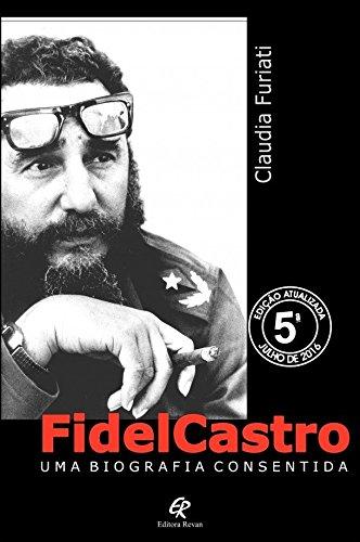 Fidel Castro: Uma Biografia Consentida