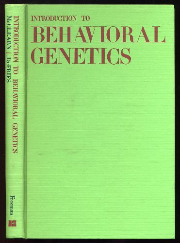 Introduction to Behavioural Genetics (A series of books in psychology)