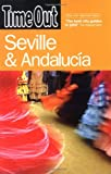 Seville and Andalucía, Time Out Guides Ltd Staff, 1904978681
