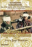 Shadows of Forgotten Ancestors (Special Edition)
