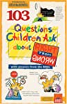 103 Questions Children Ask about Righ...