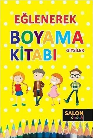 Eglenerek Boyama Giysiler 9786059530422 Amazoncom Books
