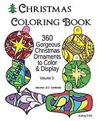 Christmas Coloring Book: 360 Gorgeous Christmas Ornaments to Color & Display (Volume 3)
