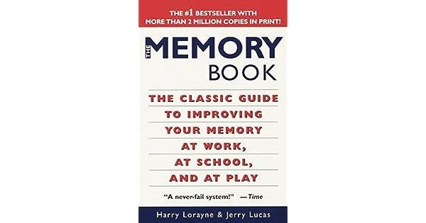 The Memory Book Harry Lorayne