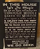 'In this House' We do Geek 15x11 Black Wood Sign