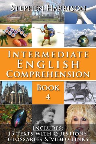Intermediate English Comprehension - Book 4 (with AUDIO) (English Edition)
