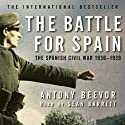 The Battle for Spain Hörbuch von Antony Beevor Gesprochen von: Sean Barrett