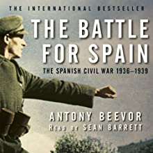 The Battle for Spain Audiobook by Antony Beevor Narrated by Sean Barrett