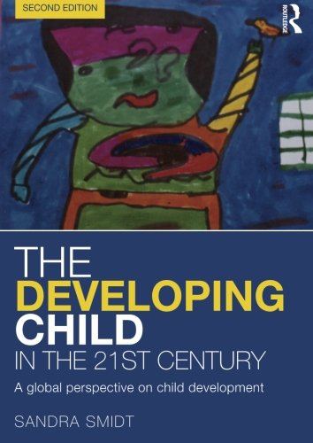 The Developing Child in the 21st Century: A global perspective on child development